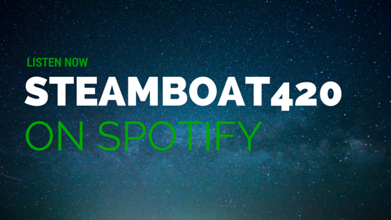 Listen Now - Steamboat420 on Spotify